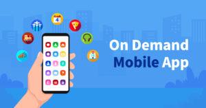 on demand mobile application